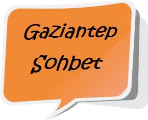 GAZİANTEP MOBİL CHAT SOHBET ODALARI